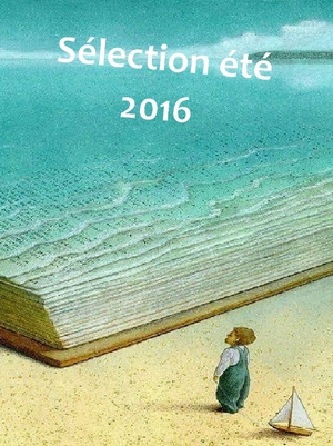 2016 07 selection ete